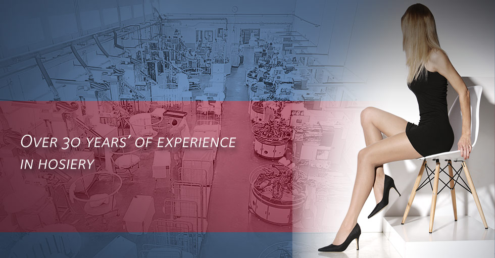 Over 30 years' of experience in hosiery